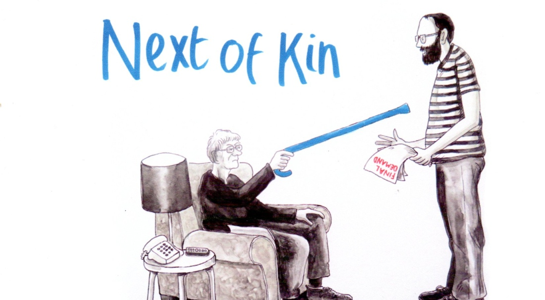 Illustration promoting a recent event called Next of Kin. An older man sits in an armchair and points his walking stick at a younger man who is standing up and trying to talk to him.